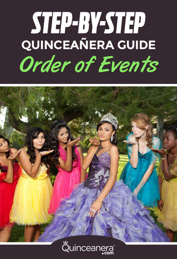 step by step quinceanera guide order of events